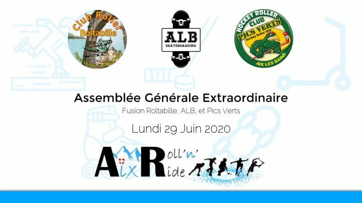 Aix Roll'n'Ride - Assemblée Générale Extraodinaire